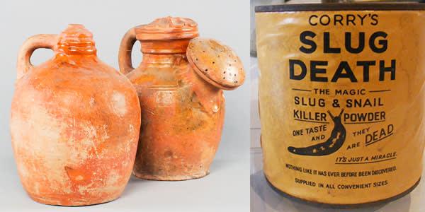 A 17th-century watering can next to a Tudor thumb pot; Slug Death powder