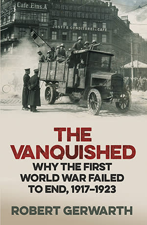 Front cover of 'The Vanquished', by Robert Gerwarth
