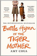 Book cover of 'Battle Hymn of the Tiger Mother' by Amy Chua