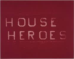 'House Heroes' (2013) by Ed Ruscha