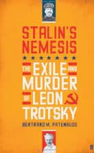 Cover of the biography Stalin's Nemesis: The Exile and Murder of Leon Trotsky by Bertrand Patenaude