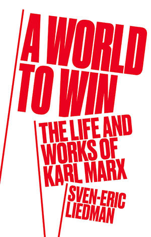 Why Karl Marx is more relevant than ever   Financial Times