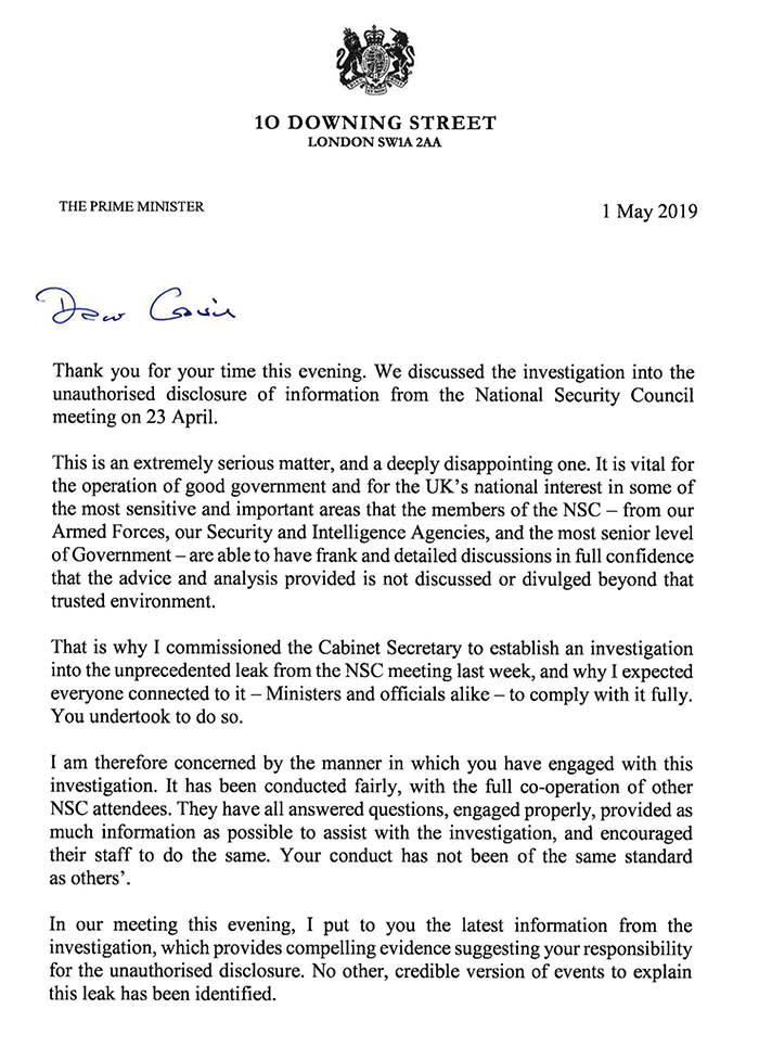 Handout image issued by 10 Downing Street of a letter written by Prime Minister Theresa May to Gavin Williamson, who has been sacked as Defence Secretary following an inquiry into the leak of information from last week's National Security Council meeting. PRESS ASSOCIATION Photo. Issue date: Wednesday May 1, 2019. See PA story POLITICS Williamson. Photo credit should read: Downing Street/PA Wire NOTE TO EDITORS: This handout photo may only be used in for editorial reporting purposes for the contemporaneous illustration of events, things or the people in the image or facts mentioned in the caption. Reuse of the picture may require further permission from the copyright holder.