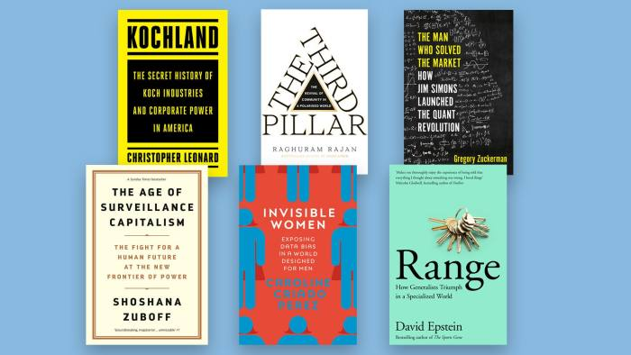 Business Book of the Year Award 2019 - shortlist From left, clockwise: Kochland by Christopher Leonard, The Third Pillar by Raghuram Rajan, The Man Who Solved the Market by Gregory Zuckerman, Range by David Epstein, Invisible Women by Caroline Criado Perez, The Age of Surveillance Capitalism by Shoshana Zuboff