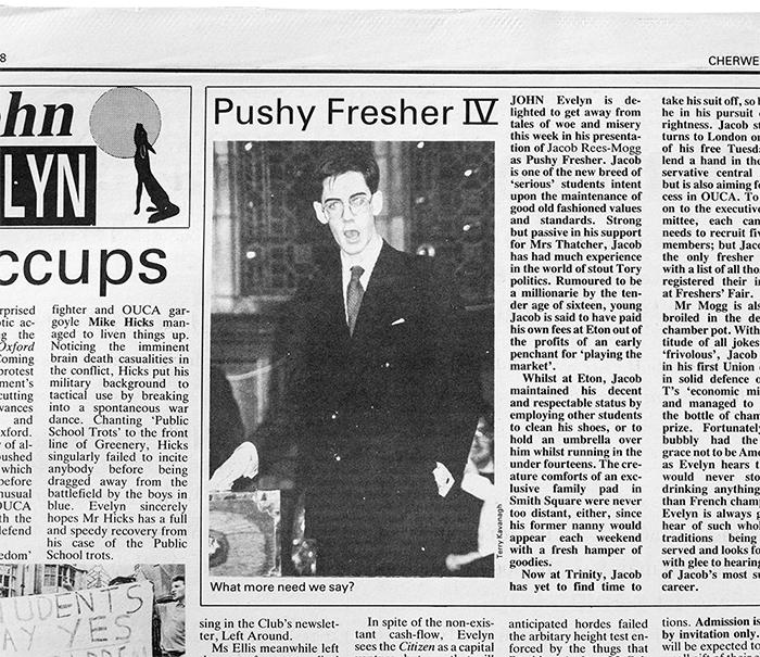 Like Michael Gove before him, Jacob Rees-Mogg is nominated for the traditional title of 'Pushy Fresher' by Oxford University's student newspaper Cherwell in 1988