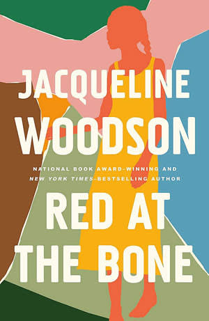 Bookjacket of 'Red at the Bone' by Jacqueline Woodson