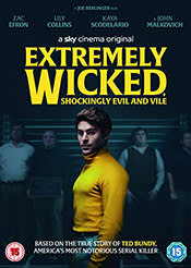 On digital: Extremely Wicked, Incredibly Evil and Vile