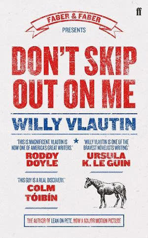 Dont Skip Out On Me by Willy Vlautin