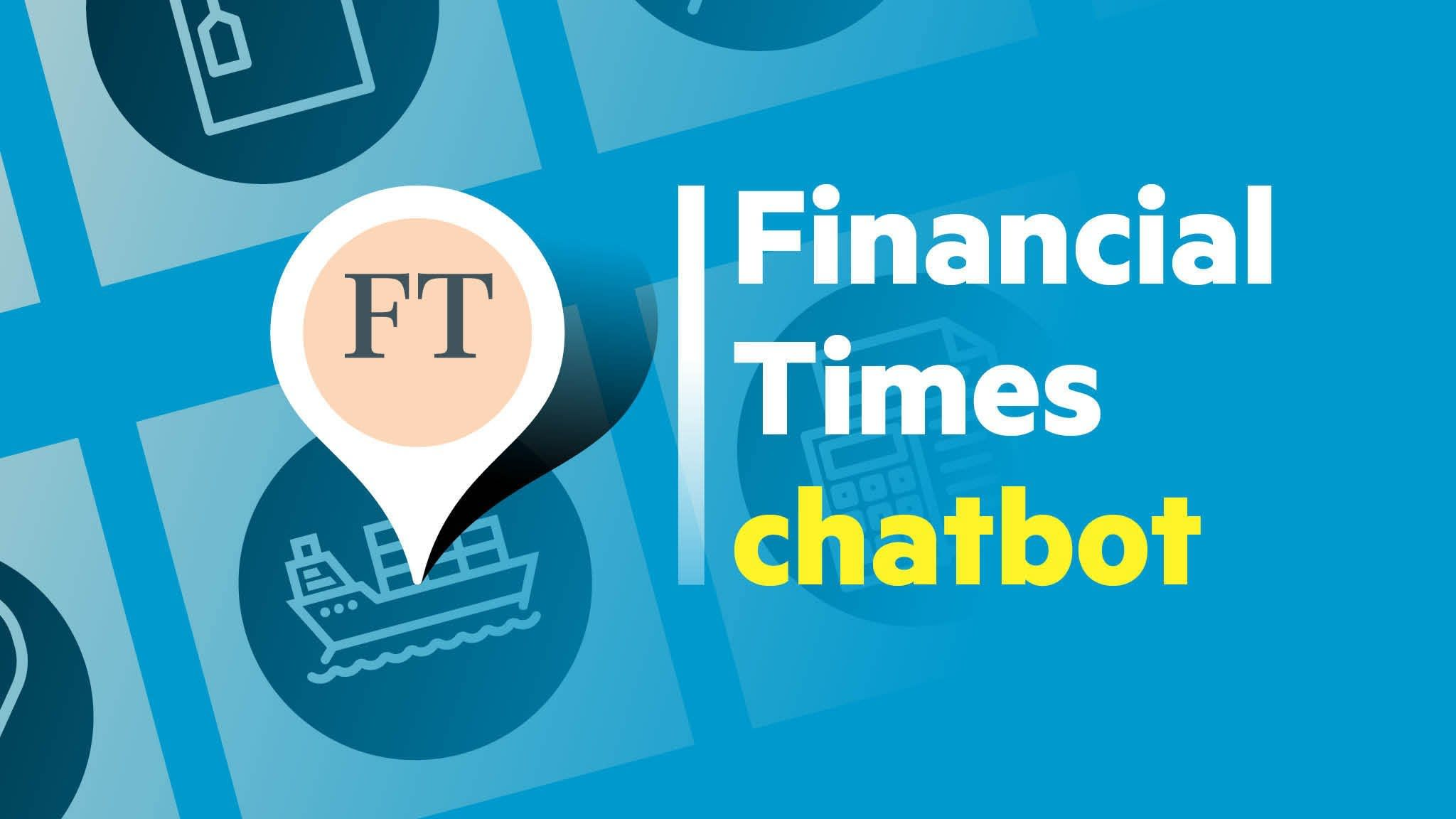 Introducing the Financial Times chatbot | Financial Times