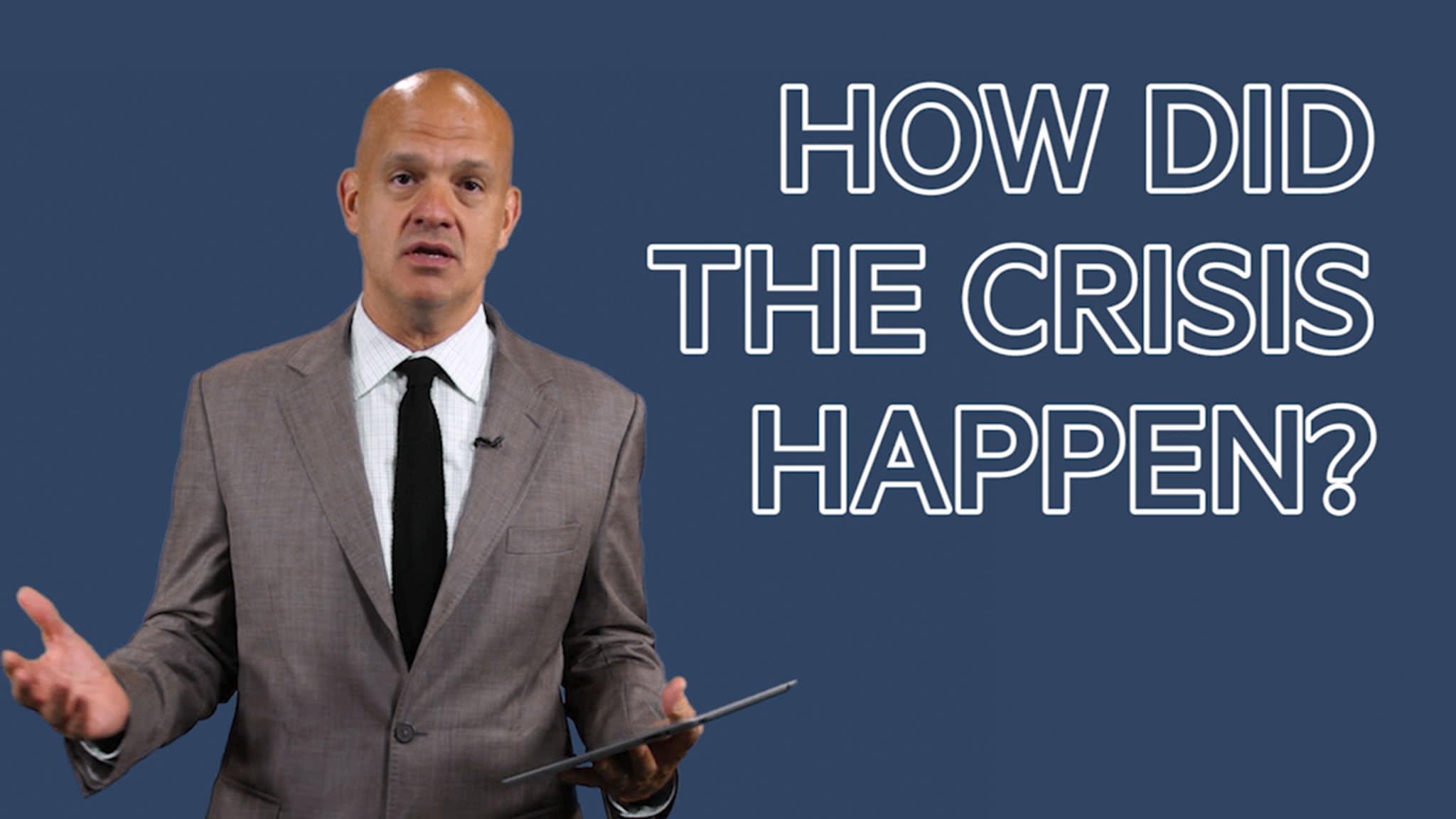 Financial crisis explained: how did it happen?