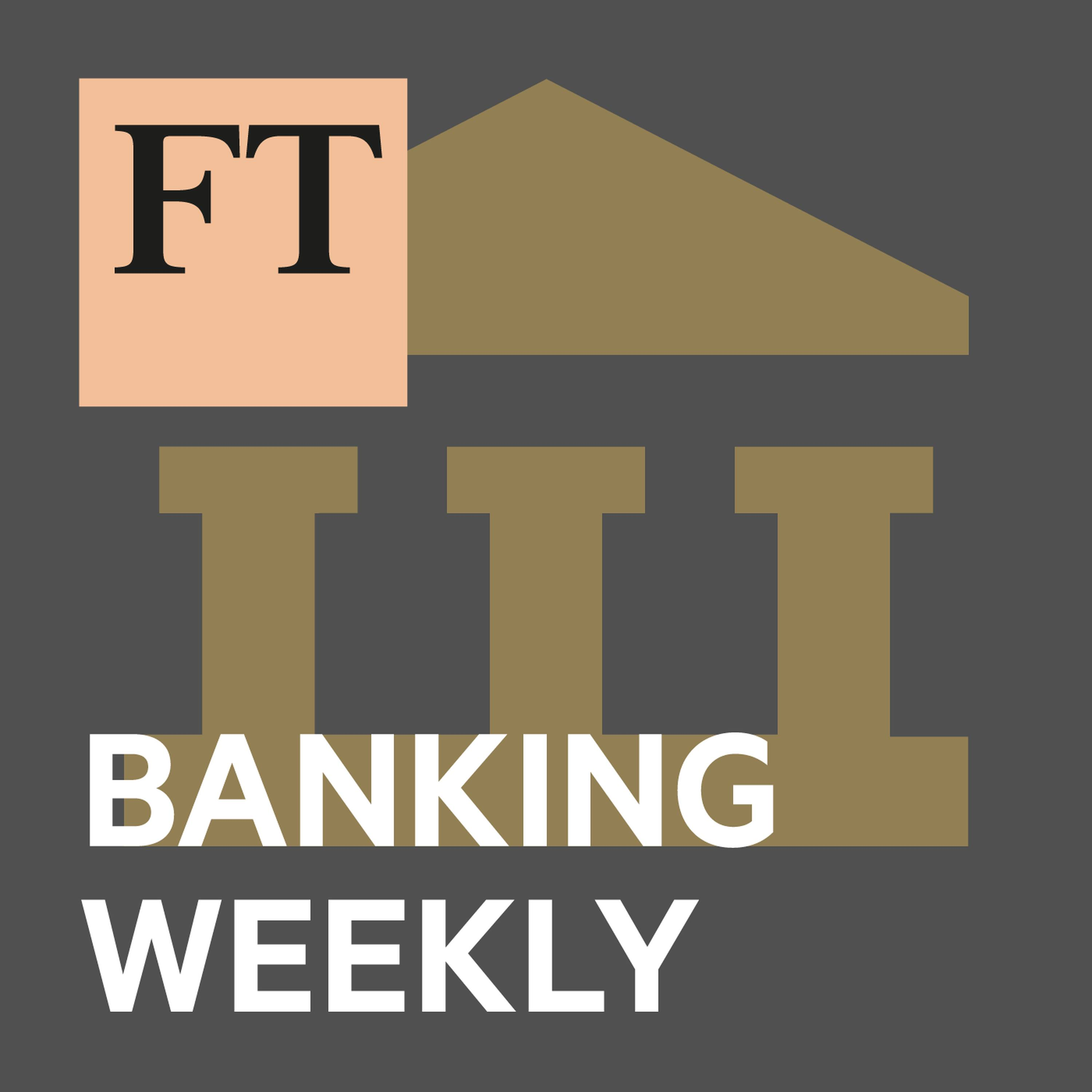 National champions, German bank merger, WorldPay and women at Goldman | Financial Times