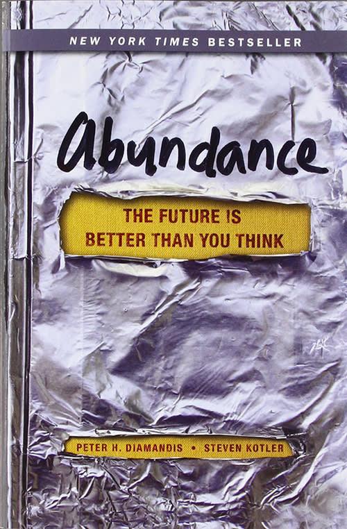 Abundance by Peter Diamandis, Steven Kotler