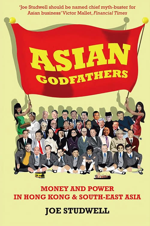 Asian Godfathers by Joe Studwell