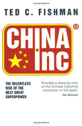 China Inc by Ted Fishman
