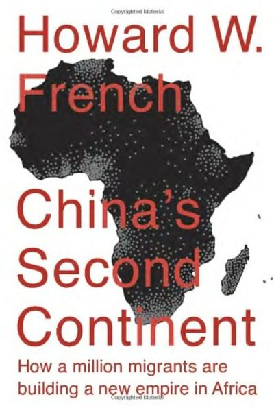 China's Second Continent by Howard French