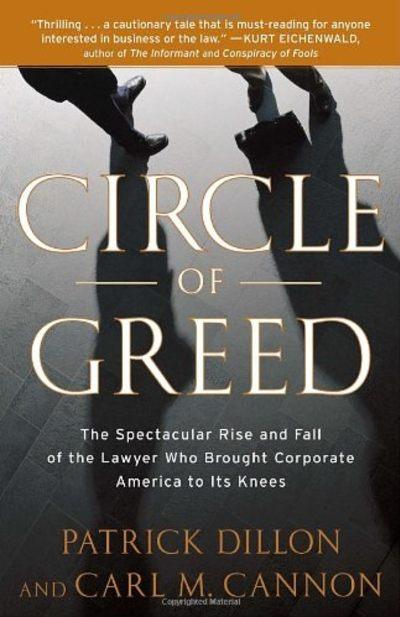 Circle of Greed by Patrick Dillon, Carl Cannon