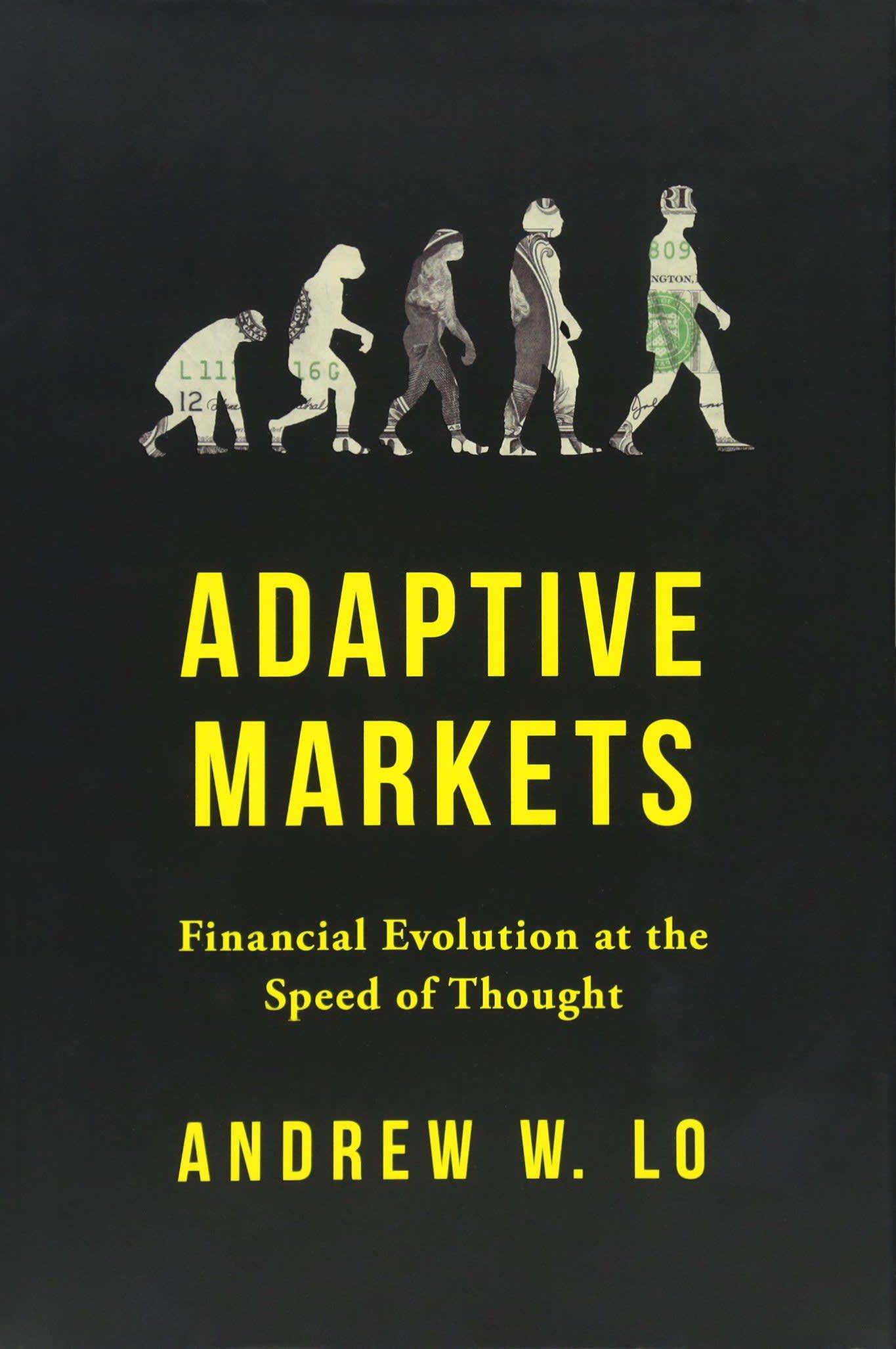 Adaptive Markets by Andrew Lo