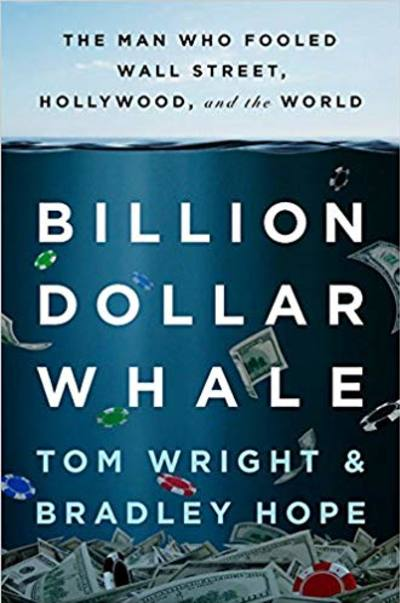 Billion Dollar Whale by Tom Wright, Bradley Hope