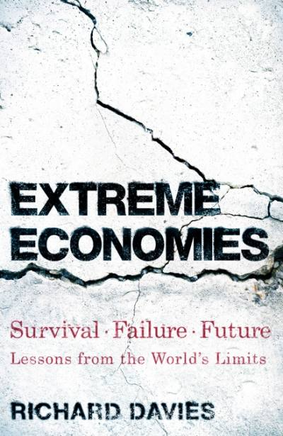 Extreme Economies by Richard Davies