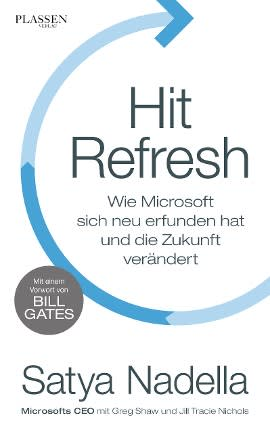 Hit Refresh by Satya Nadella, Greg Shaw, Jill Tracie Nichols