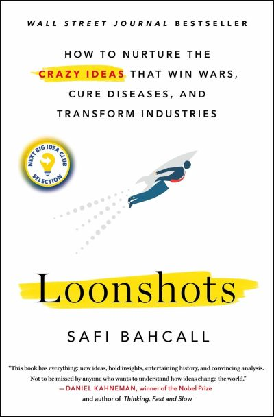 Loonshoots by Safi Bahcall