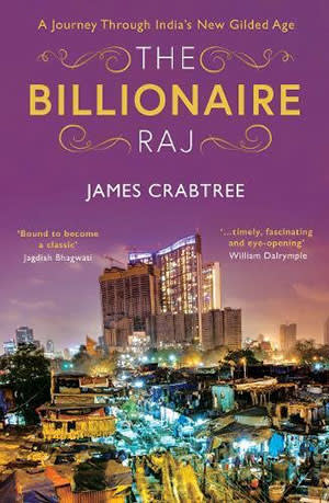 The Billlionaire Raj by James Crabtree