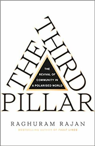The Third Pillar by Raghuram Rajan