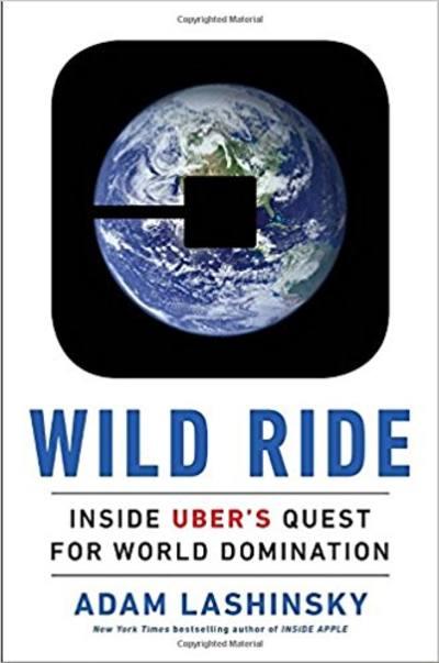 Wild Ride by Adam Lashinsky