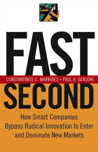 Fast Second by Constantinos Markides, Paul Geroski