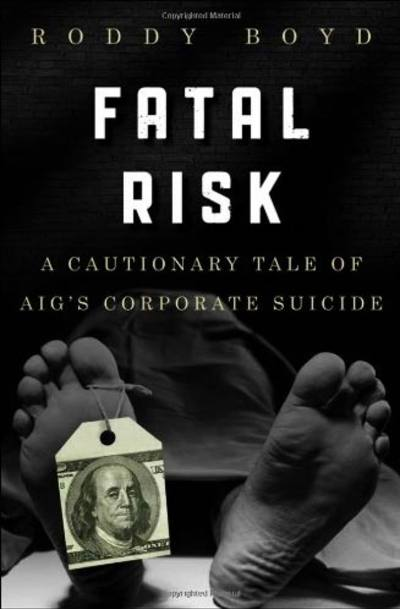 Fatal Risk by Roddy Boyd