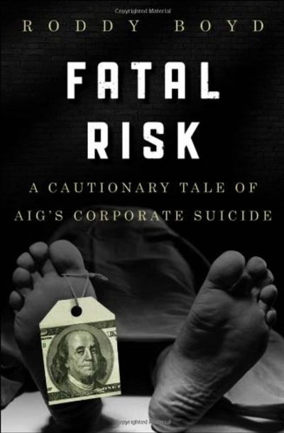 Fatal Risk by Roddy Boyd