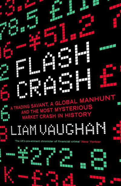 Flash Crash by Liam Vaughan
