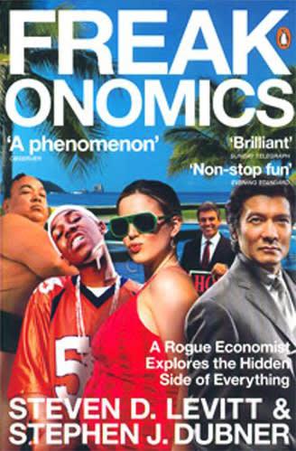 Freakonomics by Steven Levitt, Stephen Dubner