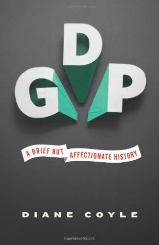 GDP: A Brief but Affectionate History by Diane Coyle