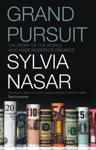 Grand Pursuit by Sylvia Nasar