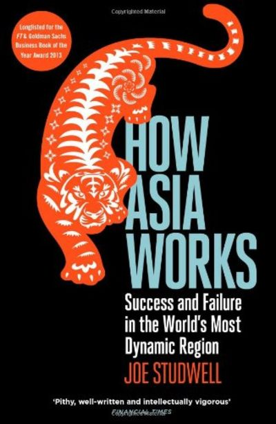 How Asia Works by Joe Studwell
