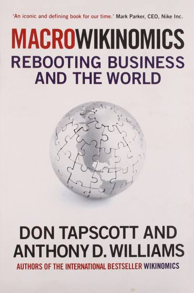 MacroWikinomics by Don Tapscott, Anthony Williams