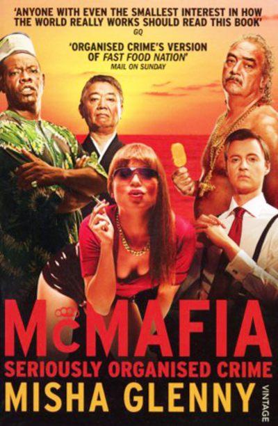 McMafia by Misha Glenny
