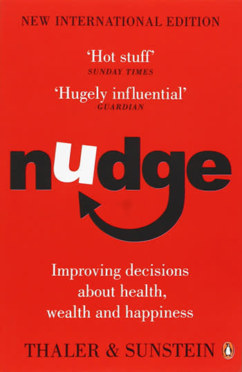 Nudge by Richard Thaler, Cass Sunstein