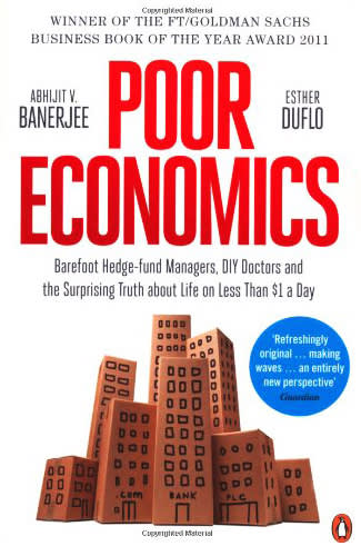 Poor Economics by Abhijit Banerjee, Esther Duflo