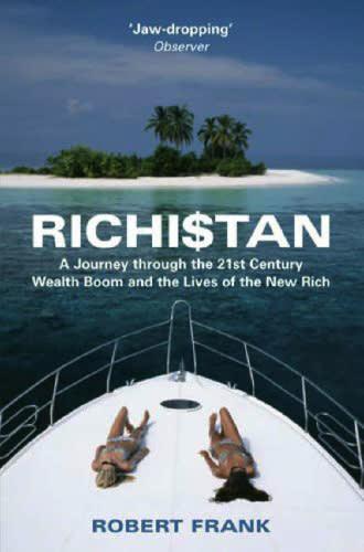 Richistan by Robert Frank