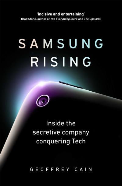 Samsung Rising by Geoffrey Cain