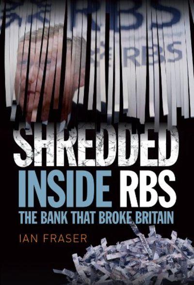 Shredded by Ian Fraser