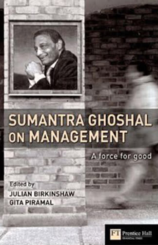 Sumantra Ghoshal on Management by Sumantra Ghoshal