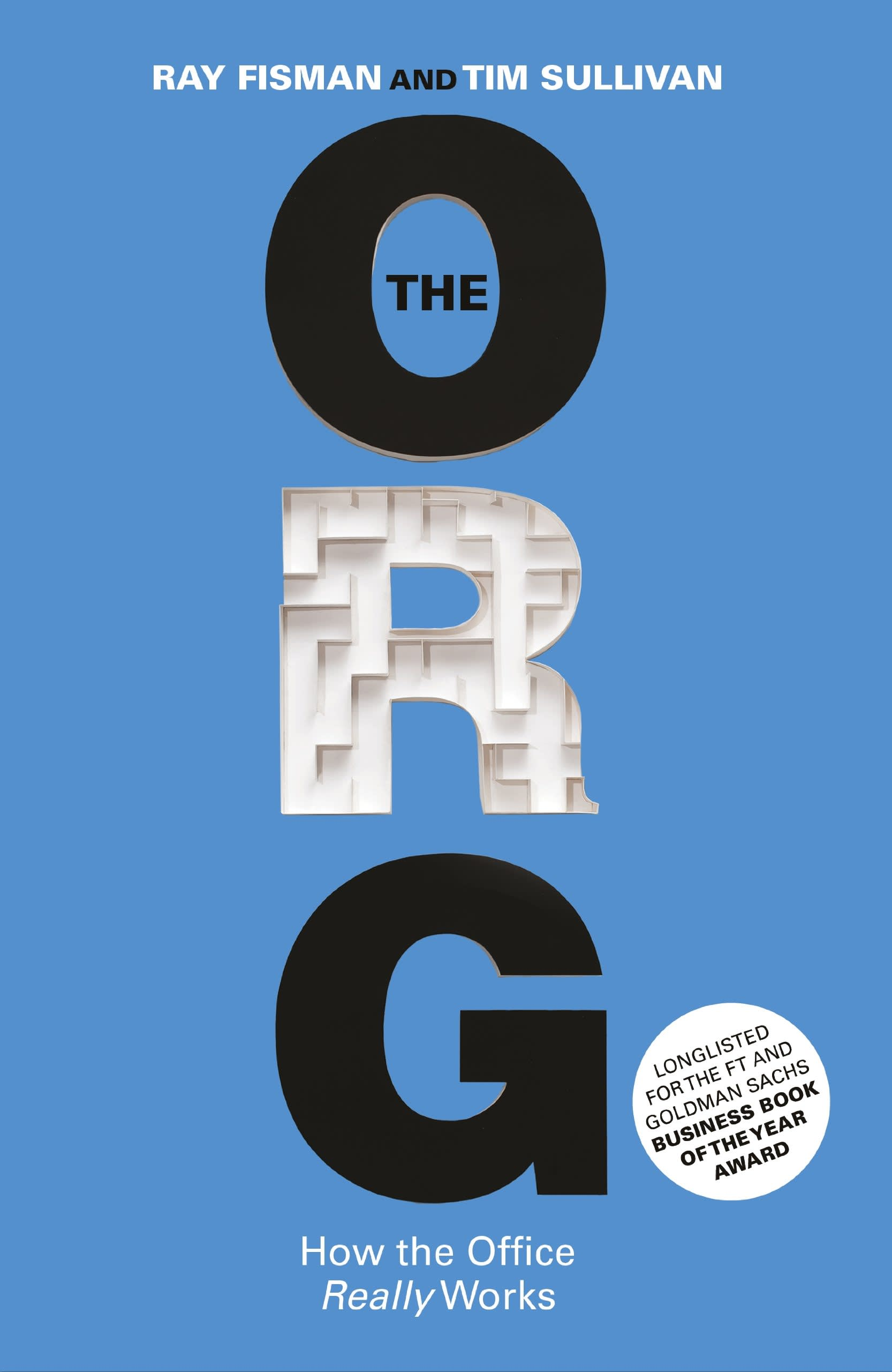 The Org by Ray Fisman, Tim Sullivan