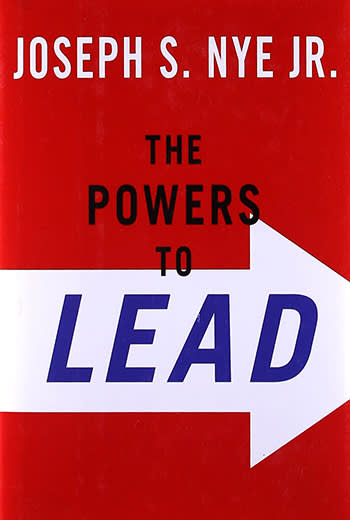 The Powers to Lead by Joseph Nye