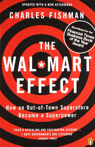 The Wal-Mart Effect by Charles Fishman