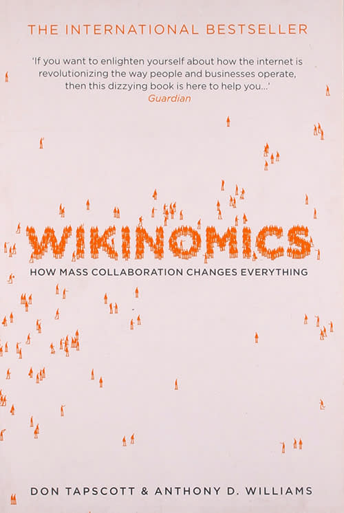 Wikinomics by Don Tapscott, Anthony Williams