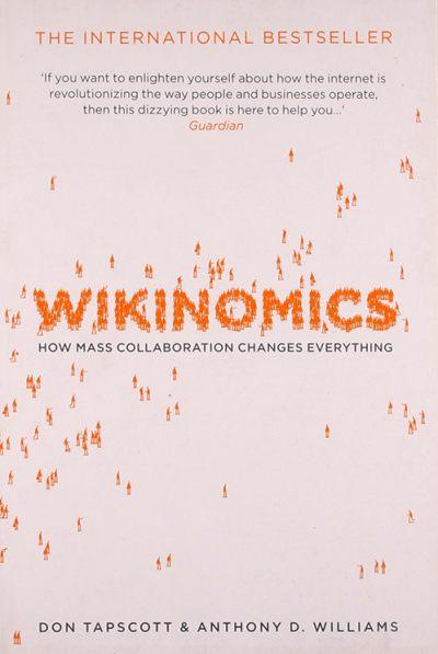 Wikinomics by Don Tapscott, Anthony Williams
