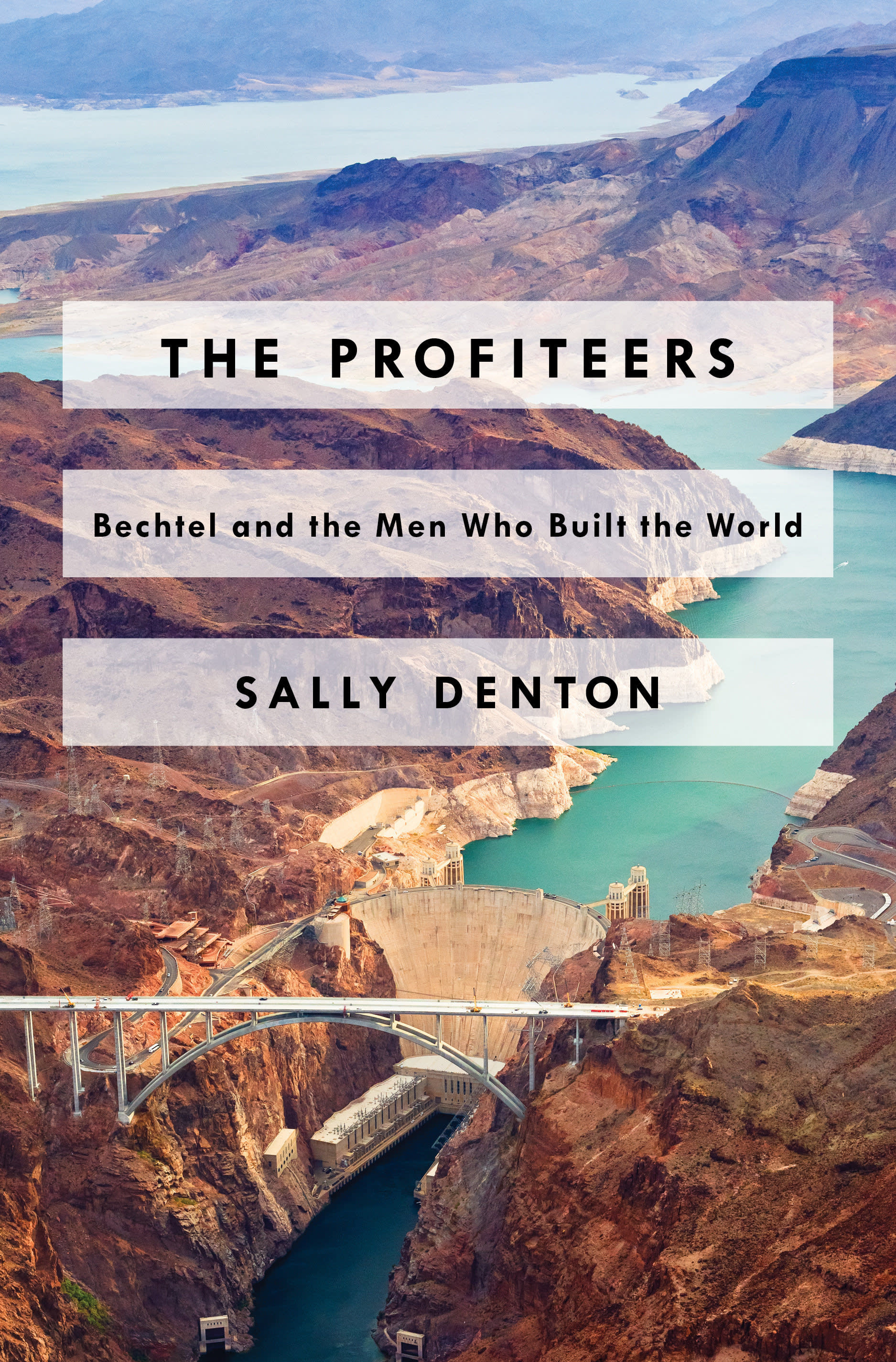 The Profiteers by Sally Denton